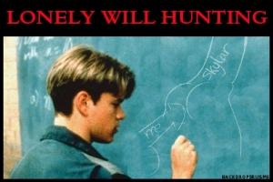 Lonely Will Hunting 5