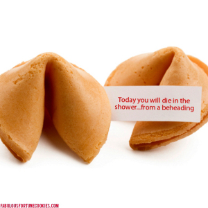Die In The Shower  _ Funny Fortune Cookies